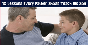 10 Things Every Dad Should Teach His Son