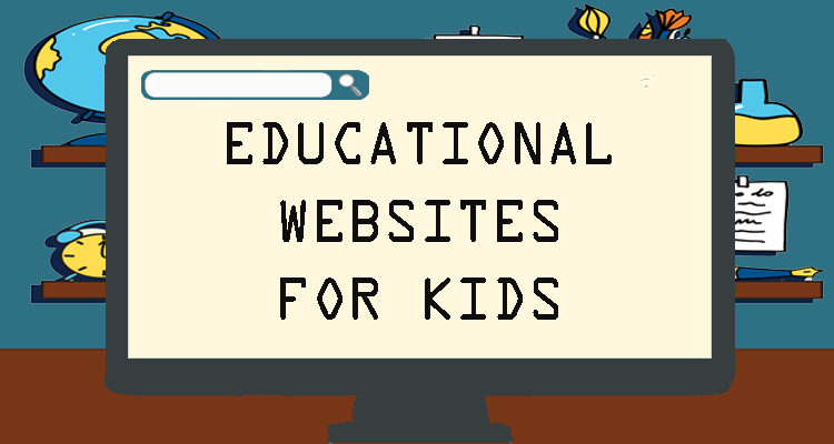 Funny Learning Websites for Kids at Different Ages 2020