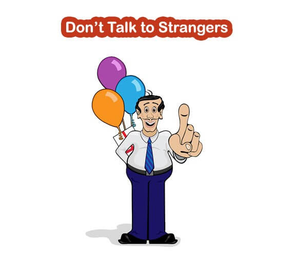 Be aware of strangers bearing gifts