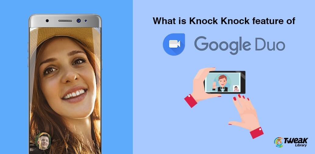 google duo app review - knock knock