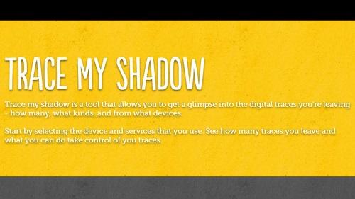 Trace my Shadow