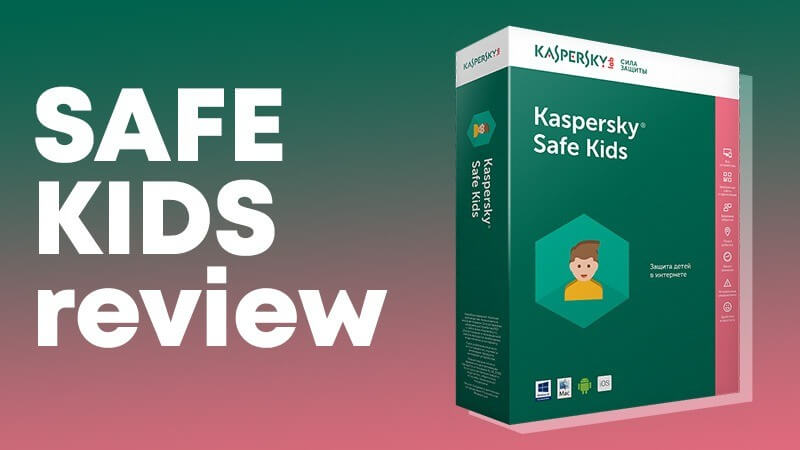 kaspersky safe kids review 1