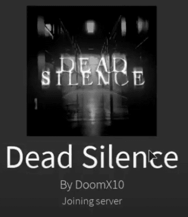 scary roblox game - dead silence