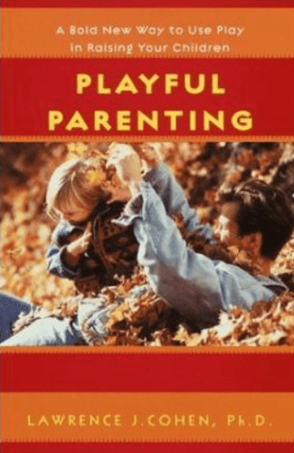 best parenting books - Playful Parenting