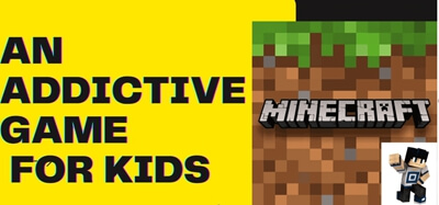 Minecraft is a video game